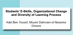 Students' E-Skills, Organizational Change and Diversity of Learning Process